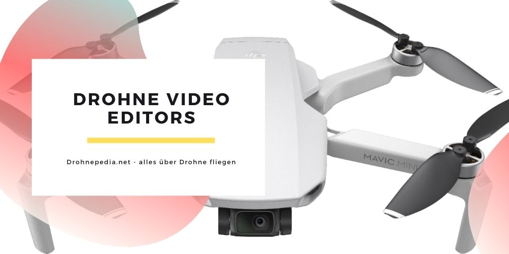 Drohne video editors